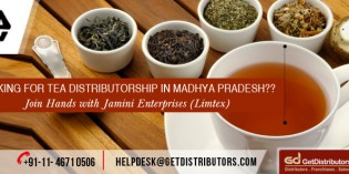 Distribute Tea in Madhya Pradesh with Jaimini Enterprises (Limtex Group)