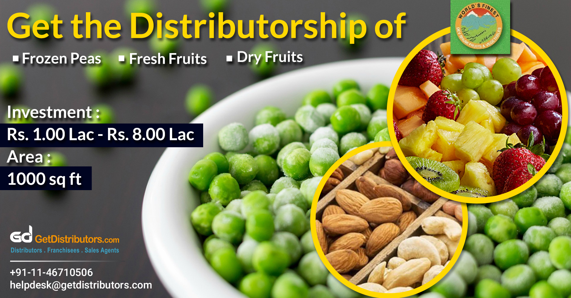 Get Distributorship Of Pure & Healthy Frozen Peas, Dry Fruits Etc