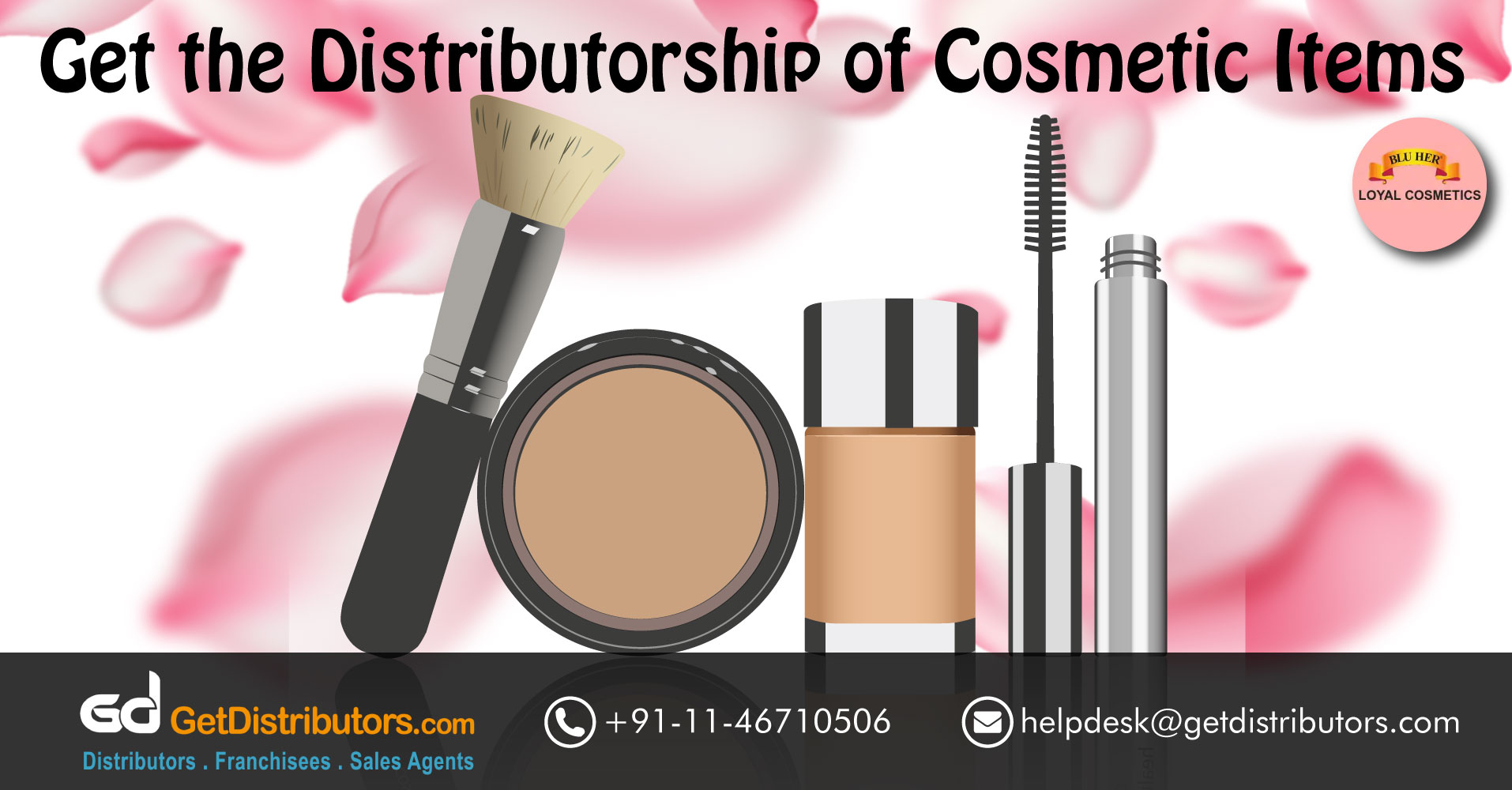 Loyal Cosmetics Is Offering Cosmetics And Personal Care Products Distributorship