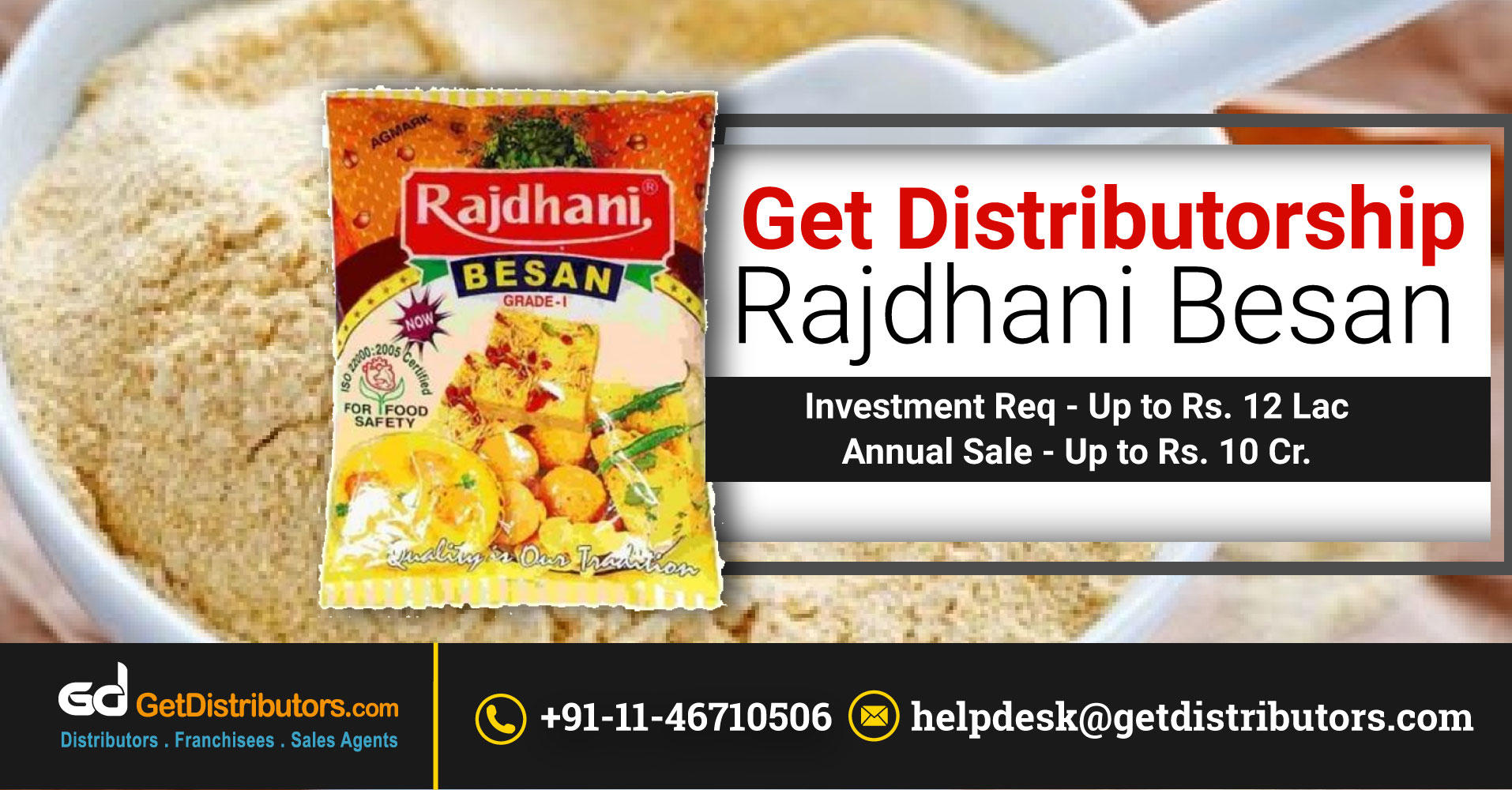 Stop Wasting Time And Get Distributorship of Rajdhani Besan