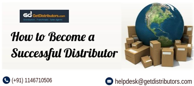 How to Become a Successful Distributor