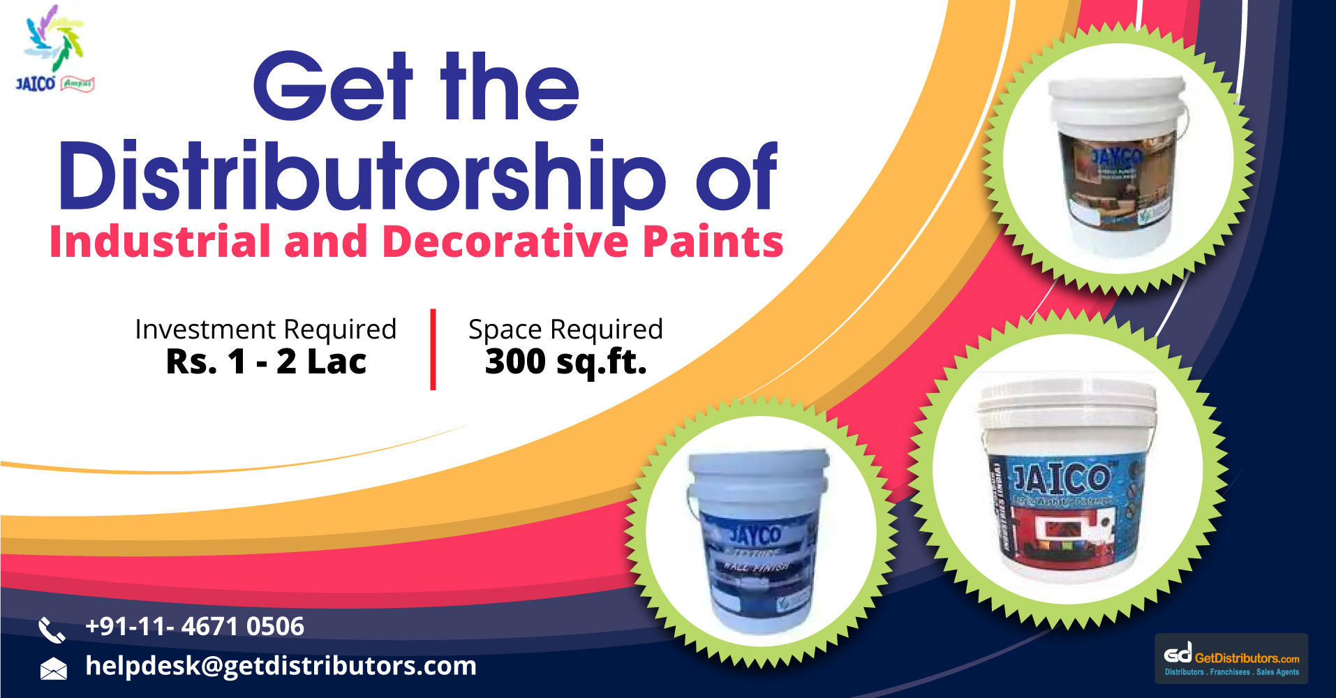 Distributorship Of Long Lasting Paints, Wall Putty, Emulsion And Lot More At Reasonable Prices