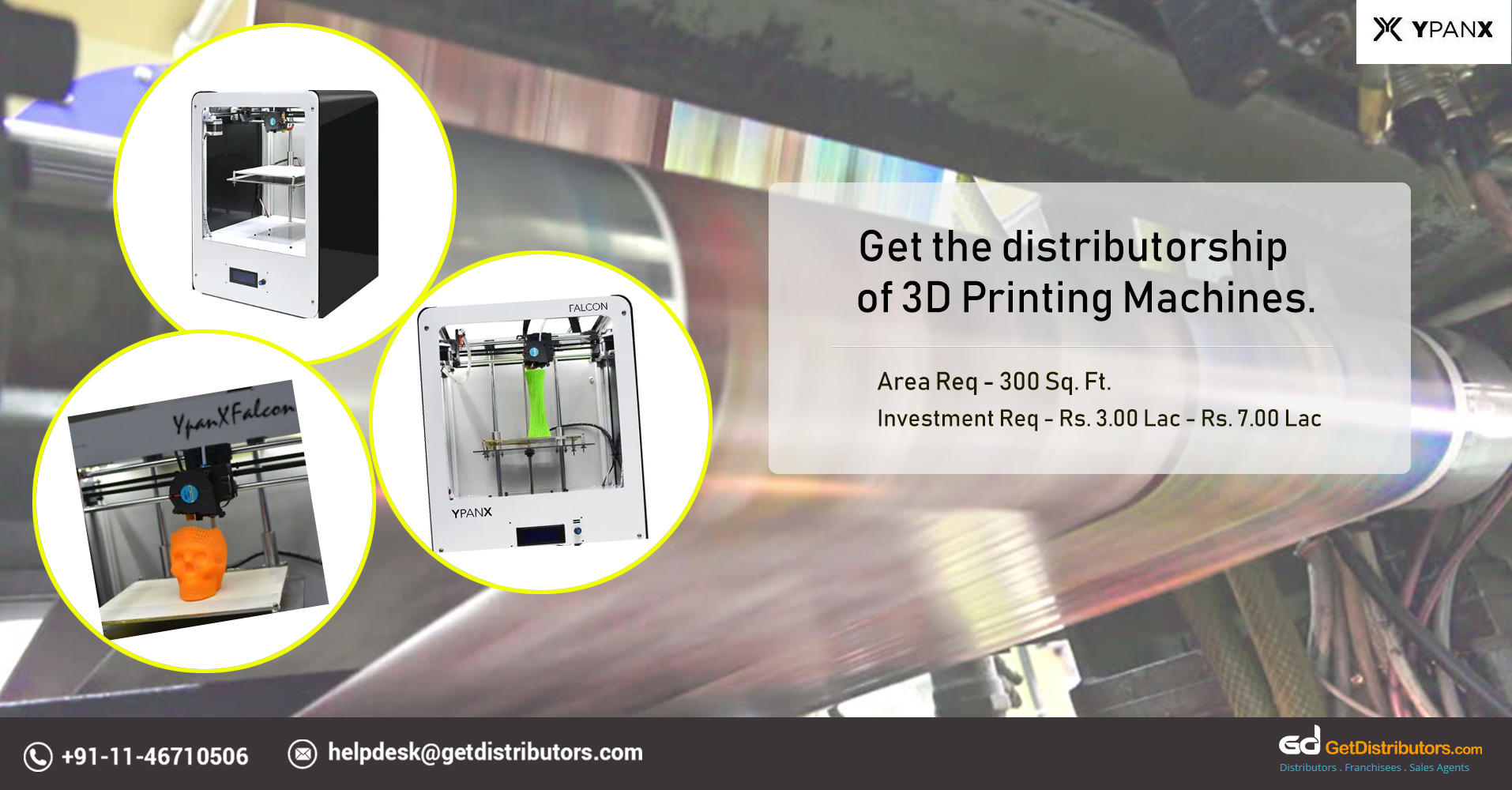 Efficient 3D Printing Machines Distributorship At Reasonable Prices