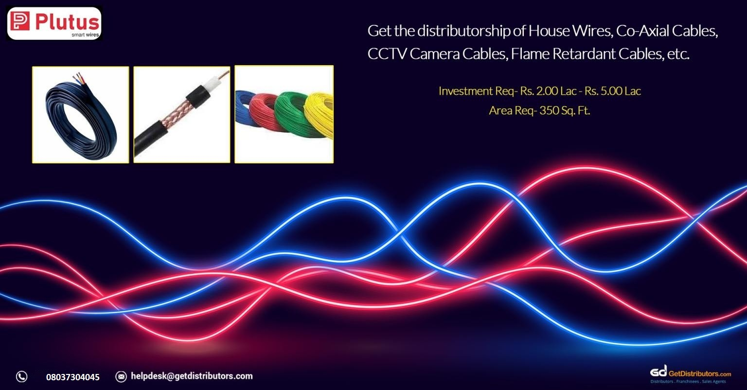 An Opportunity To Distribute Top Grade Cables And Wires