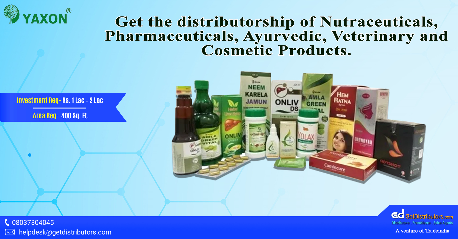 Take the distributorship of nutraceuticals, pharmaceuticals, ayurvedic, veterinary, and cosmetic products