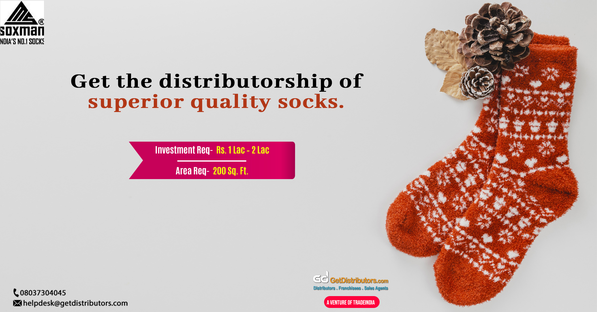 Distributorship of Socks, Tights, Shorts, T-shirt, and allied products